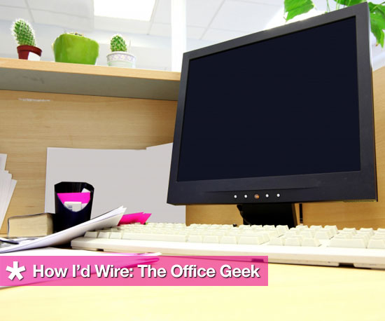 How I&#039;d Wire The Office Geek