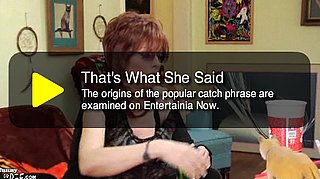 "Origin of ""That's What She Said"""