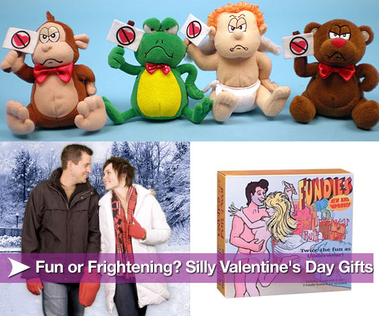 Fun or Frightening? Silly Valentine's Day Gifts