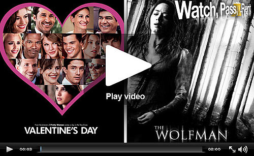 Watch, Pass or Rent Movie Reviews: Valentine's Day and The Wolfman