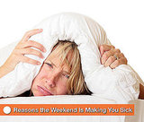 How Weekend Plans Can Lead to Sickness