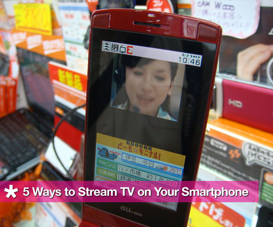 5 Ways To Watch TV on Your Smartphone