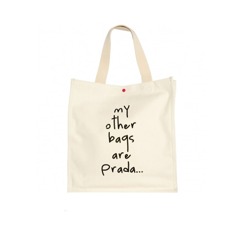 'My other bags are Prada...' Organic Tote Bag, $29.95 from Bag Ladies