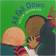 All Fall Down, Oxenbury Board Books Series, Helen Oxenbury