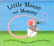 Little Mouse MommyDavid Carter
