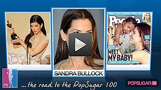 Sandra Bullock's Road to the 2010 PopSugar 100 Finals!