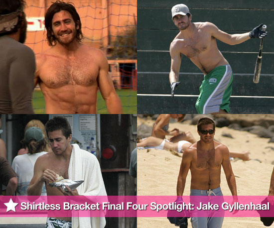 2010 Shirtless Bracket Final Four Spotlight: Jake Gyllenhaal