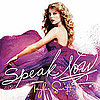 Listen to Taylor Swift&#039;s New Song &quot;Speak Now&quot;