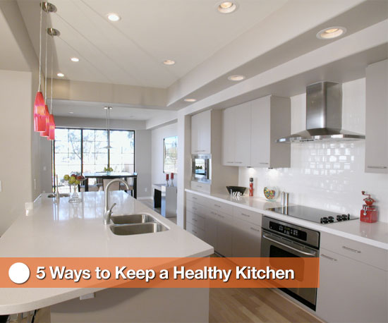5 Ways to Keep a Healthy Kitchen