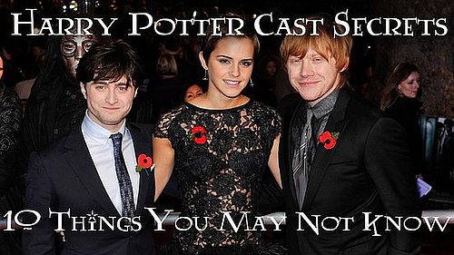 Harry Potter Cast Secrets 2010-11-19 15:00:00