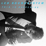 LCD Soundsystem's This Is Happening ($9)