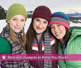 Cold Weather Gadgets to Keep You Warm 2010-11-30 15:45:09