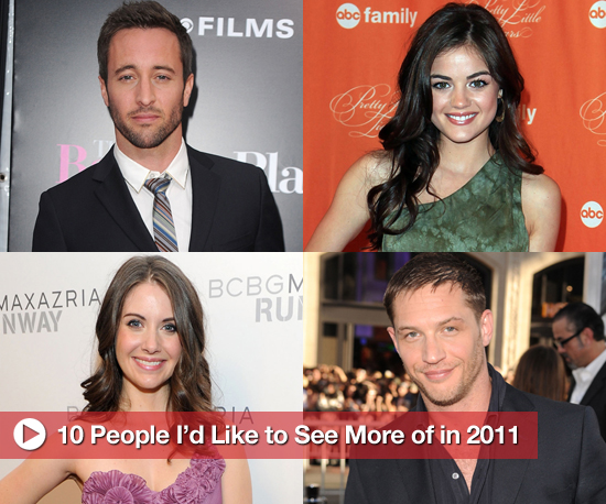 10 People I'd Like to See More of in 2011