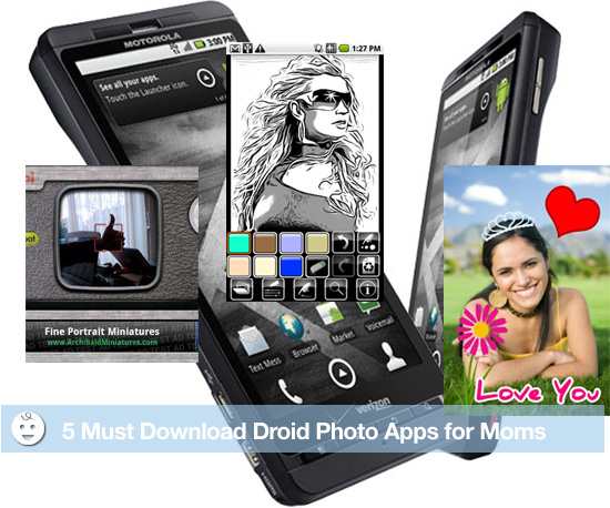 5 Must Download Droid Photo Apps For Moms