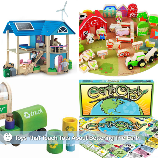 Toys That Teach Tots About Bettering the Earth