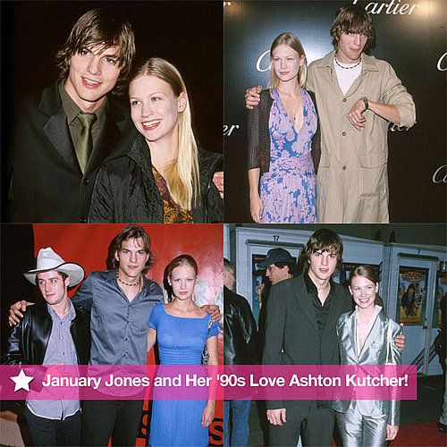 Flashback: January Jones and Her '90s Ex-Boyfriend Ashton Kutcher Before She was Famous