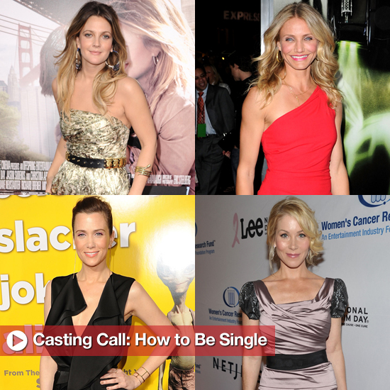 Casting Call: How to Be Single