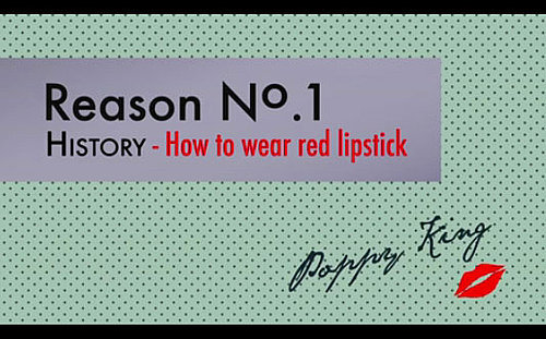 Poppy King's Lipstick Guide: How to Wear Red Lipstick