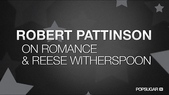 Video: Robert Pattinson Talks Romance, Breaking Dawn Honeymoon, Reese Witherspoon For Water For Elephants!
