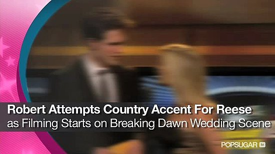 Video: Robert Pattinson Attempts a Country Accent For Reese Witherspoon as Filming Starts on Breaking Dawn's Wedding!
