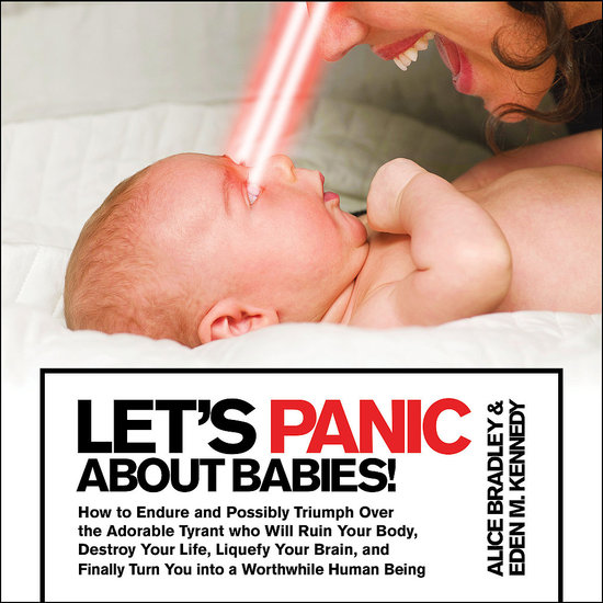 Let&#039;s Panic About Babies ($8)