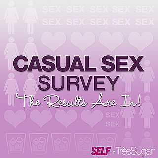 TresSugar/SELF Magazine Casual Sex Survey Results