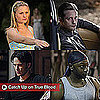 True Blood Season Four Roundup