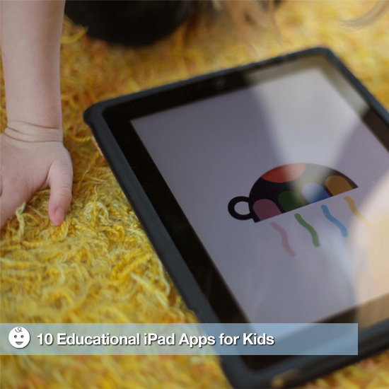 10 Educational and Entertaining iPad Apps For Kids