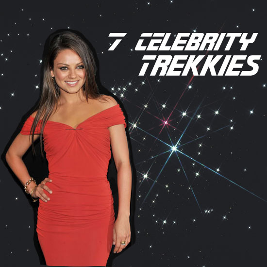 7 Hot Celebrities That Are Undercover Trekkies