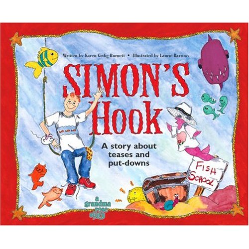Simon&#039;s Hook: A Story About Teases and Put-downs ($9)