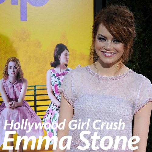Hollywood Girl Crush: Celebrities Who Love Emma Stone
