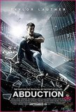 ABDUCTION (starring by : Twilight Star&#039;s Taylor Lautner and Lily Collins (The Mortal Instruments) 