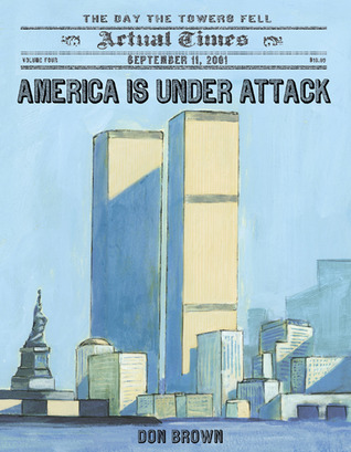 America Is Under Attack: September 11, 2011: The Day the Towers Fell  ($10)
