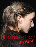 Holiday Hair How-Tos From the Fall 2011 Runways