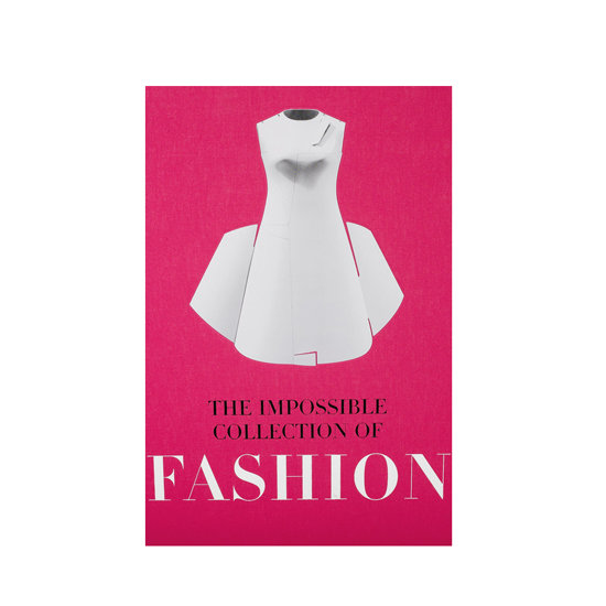The Impossible Collection of Fashion