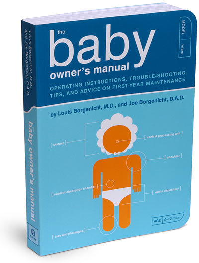 The Baby Owner's Manual ($12)