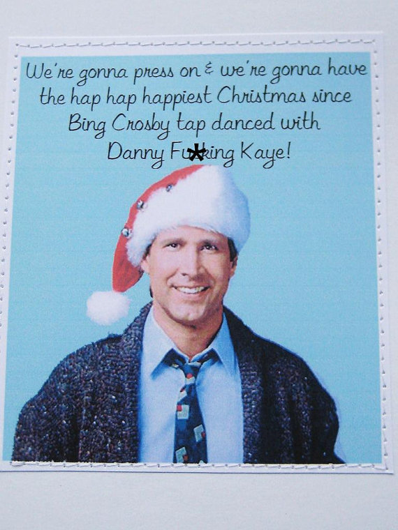 Any Chevy Chase fan will love a National Lampoon's Christmas Vacation card.