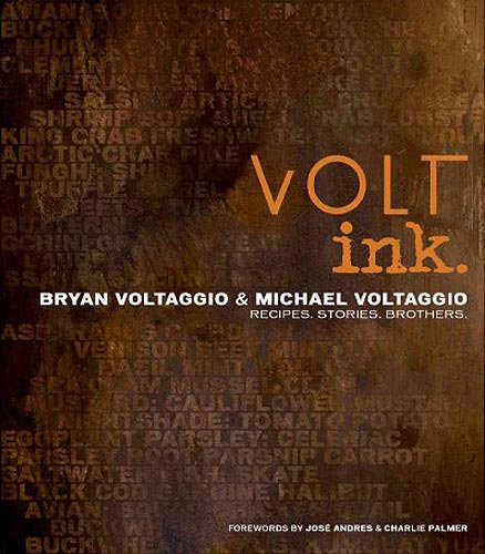 Reader's Pick: VOLT ink. by Bryan Voltaggio and Michael Voltaggio