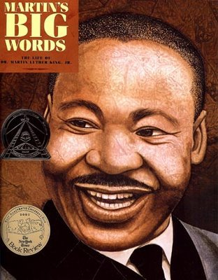 Martin's Big Words: The Life of Dr. Martin Luther King, Jr. ($8)