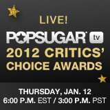 Critics' Choice Awards 2012 Live Show