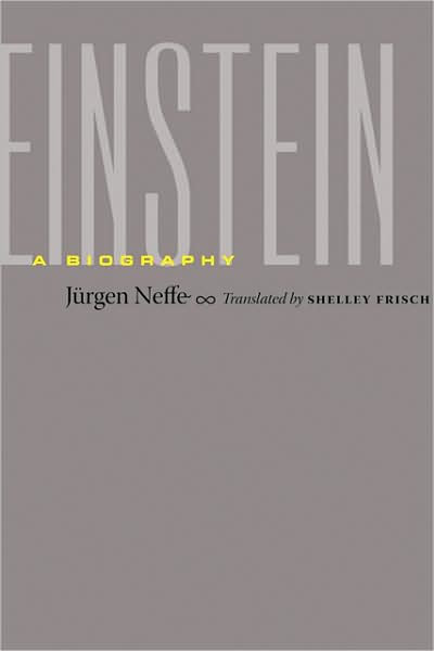 Einstein: A Biography by Jurgen Neffe