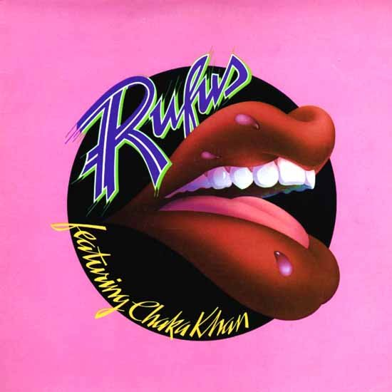 """Sweet Thing"" by Rufus and Chaka Khan"
