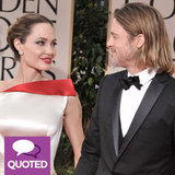 Newly Engaged Brad Pitt and Angelina Jolie on Their Love