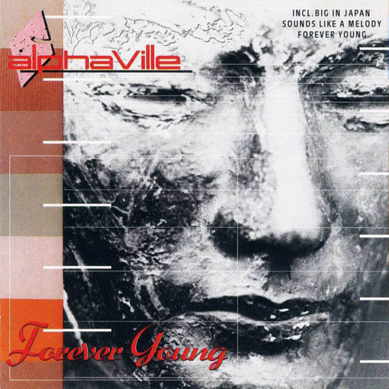"""Forever Young"" by Alphaville"