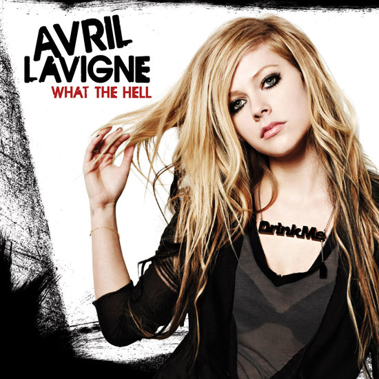 """What the Hell"" by Avril Lavigne"