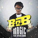 """Magic"" by B.o.B. Feat. Rivers Cuomo"