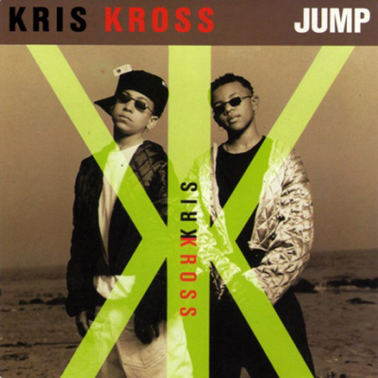 """Jump"" by Kris Kross"