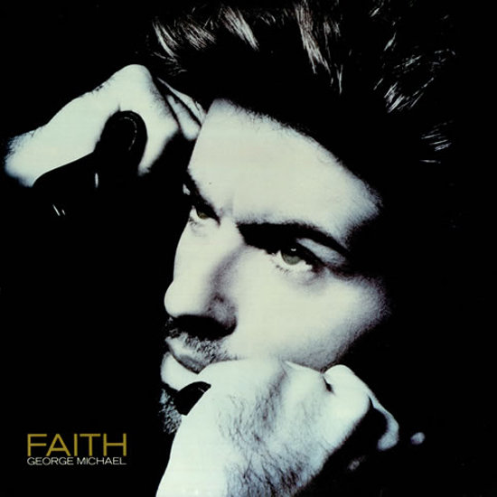 """Faith"" by George Michael"