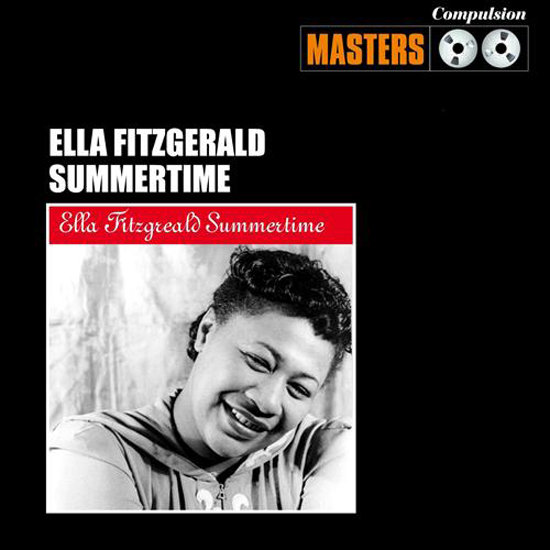 """Summertime"" by Ella Fitzgerald"