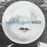 """Summerteeth"" by Wilco"